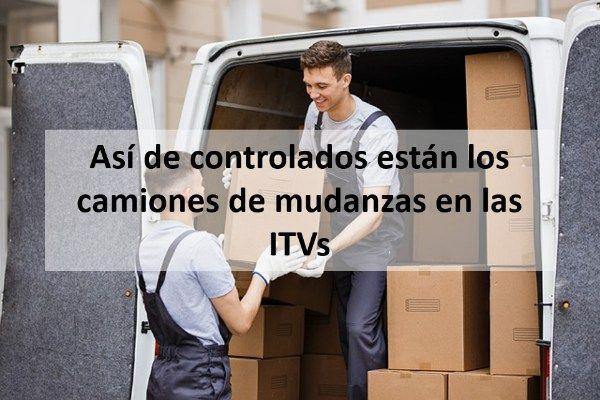 Así de controlados están los camiones de mudanzas en las ITVs